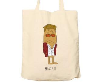 Tote Bag Bread Pitt, Food Puns, Cotton Food Bag, Bag For Life, Tote Bag Funny, Illustrated Tote