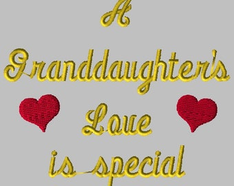 Machine Embroidery Design-A Granddaughter's Love is Special
