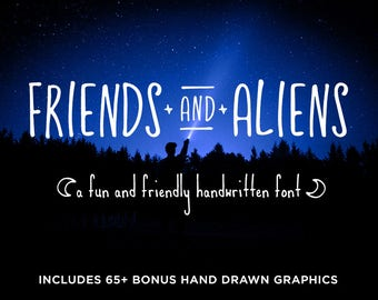 Friends and Aliens Font plus 65+ Bonus Graphics   OTF & TTF   Fun and Friendly Tall Skinny Rounded Handwritten Handmade Typeface