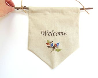 Welcome banner, wall pennant flag, Welcome sign, fabric banner, flag bunting, Autumn home decor, embroidered banner bunting