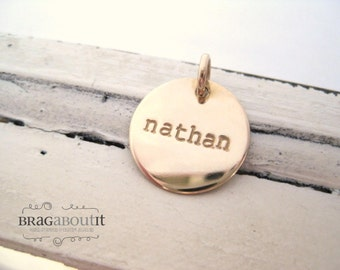 A La Carte . Hand Stamped Gold Filled Medium Disc . Brag About It