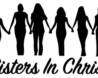 Sisters In Christ .SVG file for vinyl cutting