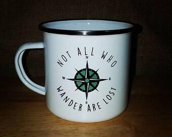 Not All Who Wander Are Lost 10 oz Enamel Retro Camping Mug