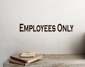 Employees Only Sign decal vinyl lettering for windows, walls, doors Office signage decor, custom business decals, Office Wall Decal