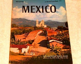 Mexico A Sunset Travel Book Vintage 1967 An Illustrated Travel Guide