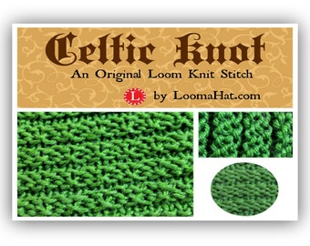 Loom Knitting Stitch PATTERN : The Celtic Knot with Video Tutorial
