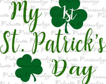 My First St. Patrick's Day/ Paddy's Day .SVG/.EPS Files
