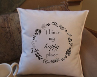 this is my happy place decorative throw pillow cover