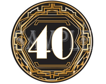40 Birthday Cake Topper Printable 1920s Round Anniversary Gold Black Prohibition Speakeasy Roaring 20s Gangster Flapper Party Art Deco Sign