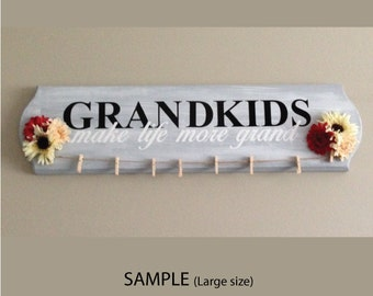 Grandkids Make Life More Grand - Decal Only