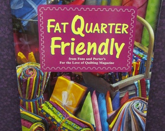 Leisure Arts Fat Quarter Friendly Quilting Softcover Paperback Book - 2003 Oxmoor House - Fons & Porter
