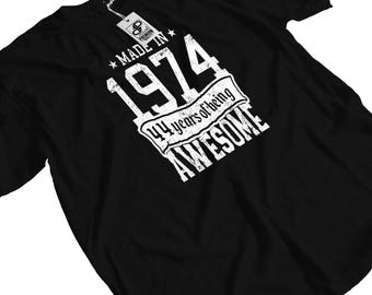 Made in 1974 - 44 years of Being Awesome T-Shirt