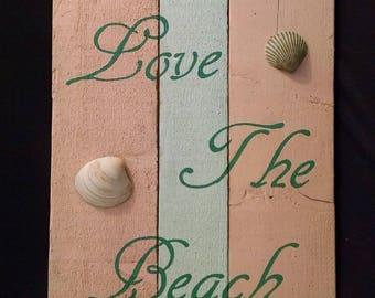 "Handmade Wooden Sign ""Love the Beach"" Repurposed Wood beach house decoration"