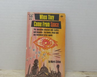 When They Come From Space, 1963, Mark Clifton, vintage sci fi, science fiction
