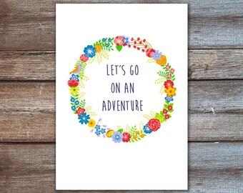 Fernweh. Abenteuer Drucken Poster - Los geht's auf eine Abenteuer-Blumen-Kranz