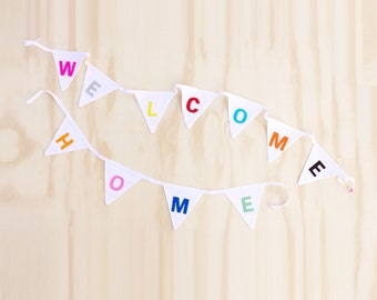 "Good Will Bunting ""Welcome Home"""