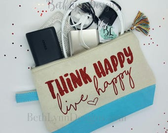 Think Happy Live Happy | GLITTER Design | Cosmetic Bag | Planner Bag | Small Carry All Bag | Zipper Canvas Bag | Cute Tassel | Great Gift!