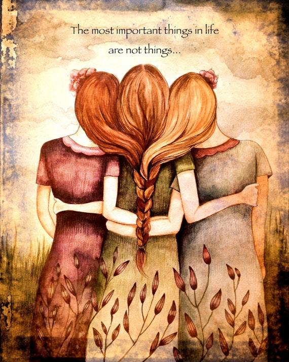 Three sisters vintage  art print with quote or with out