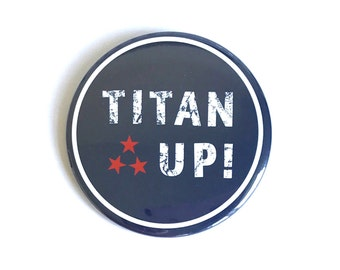 Tennessee Titans, Gameday Button, Titan Up
