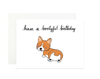 Corgi greeting card   Have a bootyful birthday   Birthday card