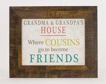 Grandma and Grandpa's House Cousins  Blocking Decor Framed Picture