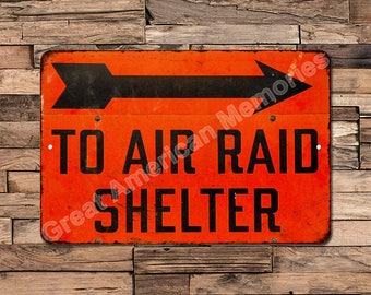 To Air Raid Shelter Vintage Look Reproduction Metal Sign 8X12 8123019