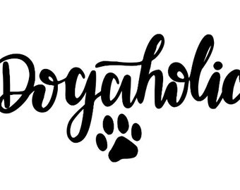 Dogaholic Dog Lover Funny Vinyl Car Decal Bumper Window Sticker Any Color Multiple Sizes Jenuine Crafts