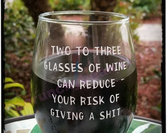 Funny wine glass Reduce your risk of giving a shit stemless wine glass Wine lovers wine glass Sturdy wine glass Humorous wine glass