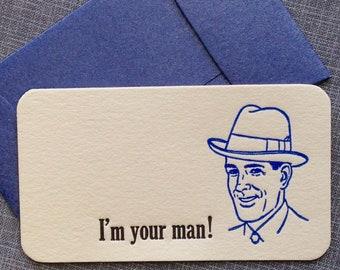 Mini Letterpress Card and Envelope - Letterpress Card - Enclosure Card - I'm Your Man