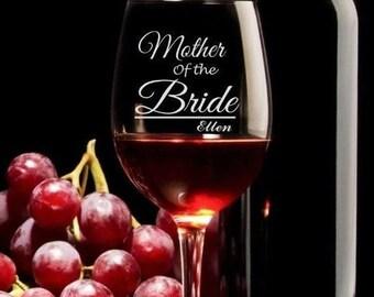 Mother Of The Bride Wine Glass, Wedding, Wedding Party, Wedding Gift
