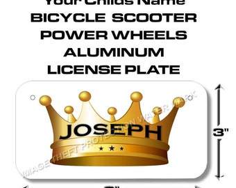 YOUR NAME Kings Crown Toy Bike Scooter Power Wheels Little Boy License Plate Tag Gift