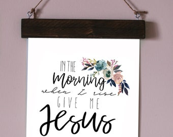 Give me Jesus Print WITH Magnetic Wood Frame, Magnetic Frame, Wood Frame, Christian Print, Framed Print, Cute Print, Quote Print, Christian
