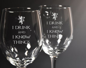 I Drink And I Know Things, Game of Thrones Wine Glasses, Tyrion Lannister, Set of 2 Etched Wine Glass, Personalized
