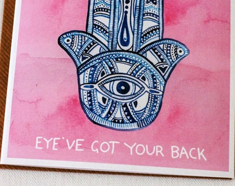 Greeting card inspiration, Eye've Got Your Back Greeting Card, I have got your back, hand of fatima design, watercolours, BFF gift, pink