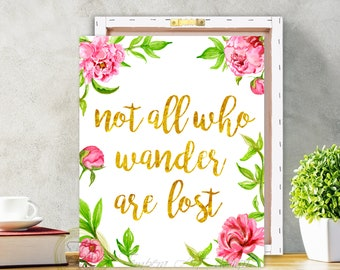 Not All Who Wander Are Lost Canvas» Peonies Wall Art Decor» Instant Download» Motivation Quote» Peonies Not All Who Wander Are Lost Quote