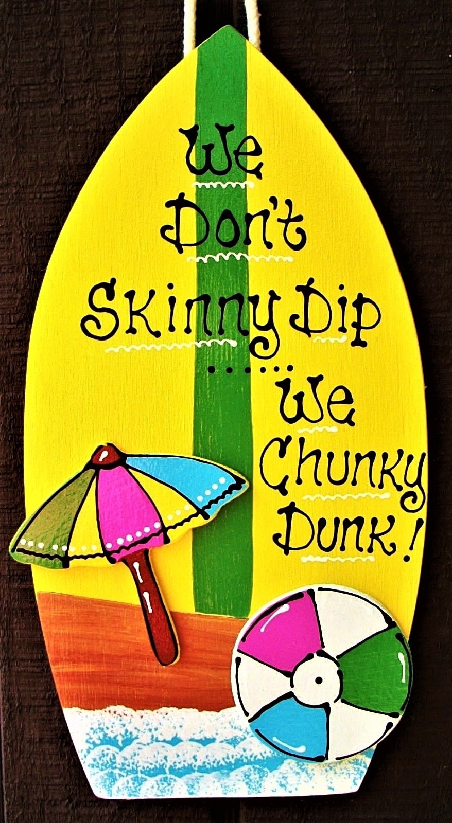 Skinny Dip Chunky Dunk Surfboard POOL SIGN Deck Tiki Bar Hot