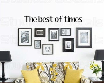 Best of Times | Family Vinyl Wall Saying | Family Vinyl Wall Decal | Entry Wall Decor | Vinyl Lettering | 36x4
