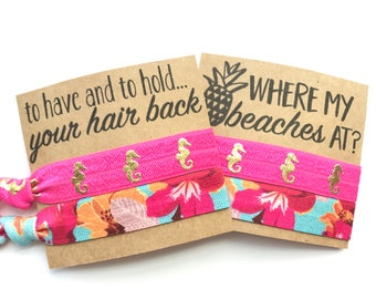 Beach bachelorette party , To Have and to Hold favors ,Tropical, beach  party, Pineapple , hangover kit, elastic hair ties , Bridal shower
