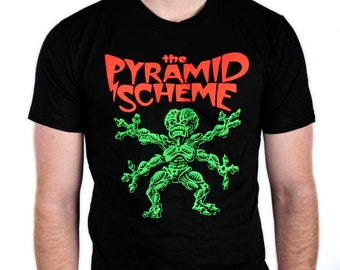 Pyramid Scheme Alien Attack T-Shirt