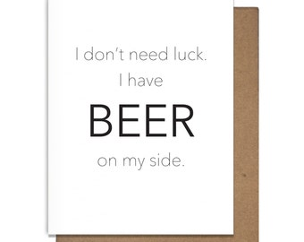 Beer Luck Funny Letterpress Greeting Card
