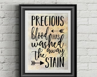 Precious Blood Has Washed Away The Stain Digital Hymn Print
