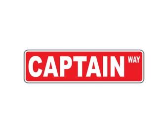 Captain Way Aluminum Street Sign Sailboat Ship Airline US Army Marine Navy