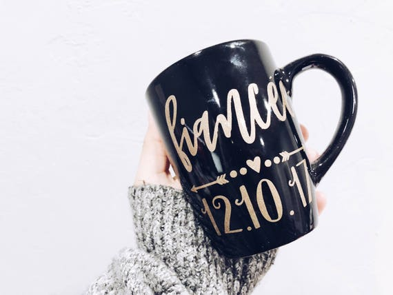 Fiancé Date Mug / the yes day / the best day / best day ever / custom mug