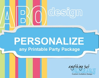 Personalize Items within any Printable Party Package, for digital files