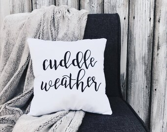 Cuddle Weather | Decorative Throw Pillow | Calligraphy | Handmade | Home Decor | Bedding