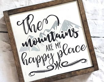 Mountains are my happy place- mountains sign- mountain decor- wood sign- home decor- rustic decor