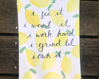 "Beyonce Lemonade-inspired Watercolor ""I see it. I want it."""