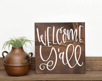 Welcome y'all Southern welcome Southern saying Y'all come back Y'all decor Y'all wedding  Y'all signs Y'all kitchen Y'all welcome Y'all gift