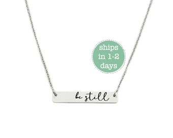 Be Still Bar Necklace - Engraved Jewelry - Bar Necklace - Mother Jewelry - Inspirational Jewelry - Be still and Know That I Am God - 1353
