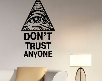Illuminati Symbol Wall Sticker All Seeing Eye Sign Vinyl Decal Don't Trust Anyone Quote Art Decorations for Home Bedroom Masonic Decor ie6